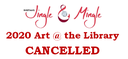 December Art @ The Library Show Cancelled